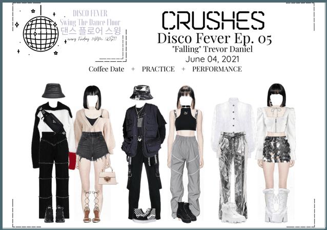 Crushes (호감) [Rose] Disco Fever Ep. 05