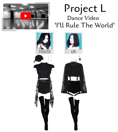 STYLE Project L 'I'll Rule The World'