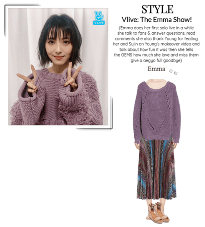 STYLE Vlive: The Emma Show!