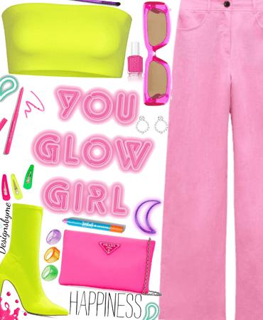 you glow girl✨