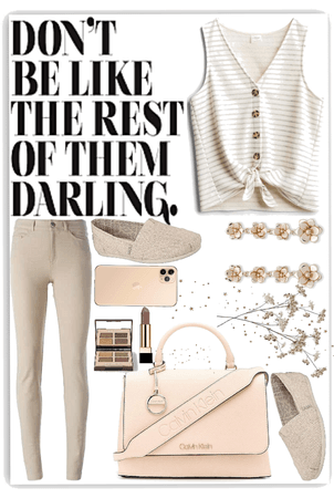 Don't Be Like The Rest Of Them Darling; Neutral Style