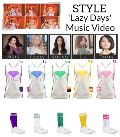 STYLE 'Lazy Days' MV
