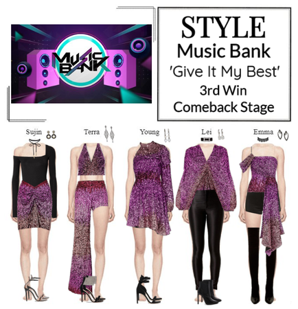 STYLE Music Bank 'Give It My Best' Comeback Stage