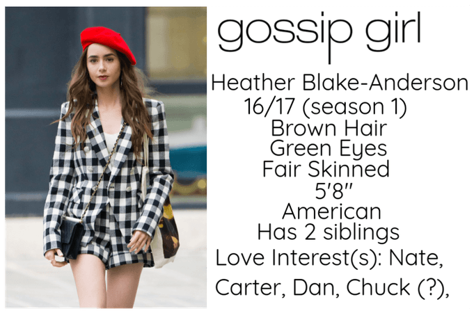 My Gossip Girl OC - Heather Blake-Anderson