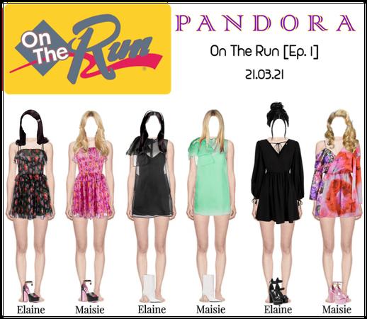 PANDORA x On The Run [Ep. 1]