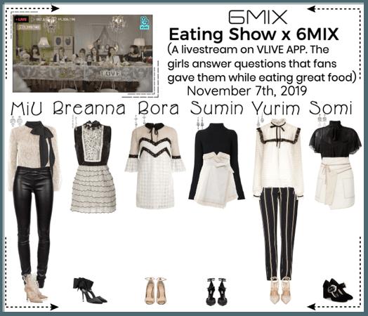 《6mix》Eating Show x 6mix On Vapp Livestream