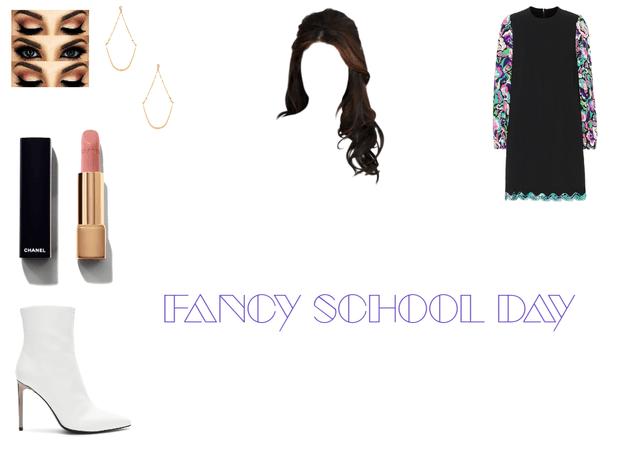 Fancy School Day