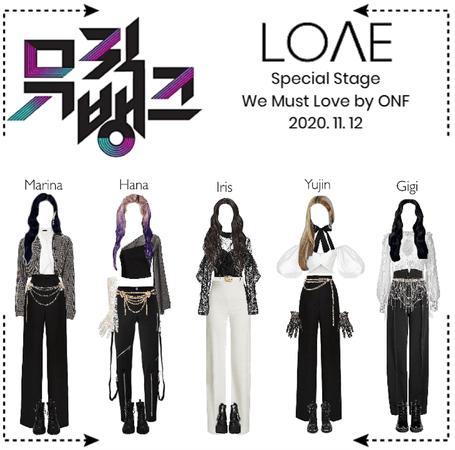"""LOΛE [러브]_ Music Bank """"We Must Love"""" (2020. 11. 12)"""