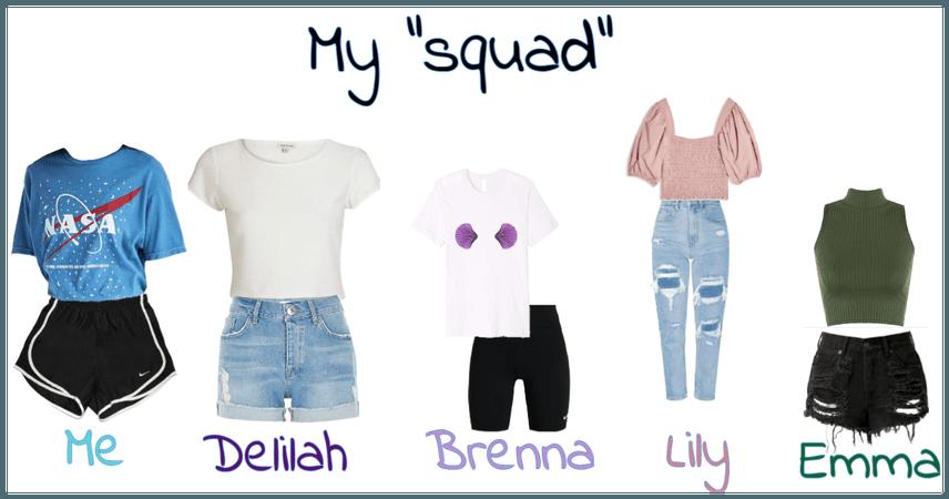 "My ""squad"
