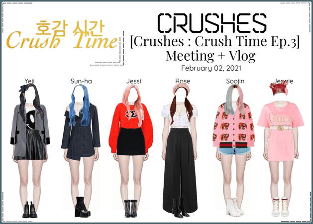 Crushes (호감) [Crush Time : Ep. 3]