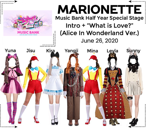 """MARIONETTE (마리오네트) [MUSIC BANK] Half Year Special Stage - """"What is Love?"""" (Alice In Wonderland Ver.)"""