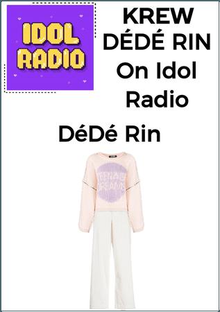 DÉDÉ RIN On Idol Radio