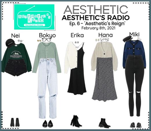 AESTHETIC (미적) [AESTHETIC'S RADIO] EP. 6