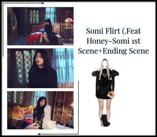 Somi Flirt(.Feat Honey-Somi 1st Scene+Ending Scene