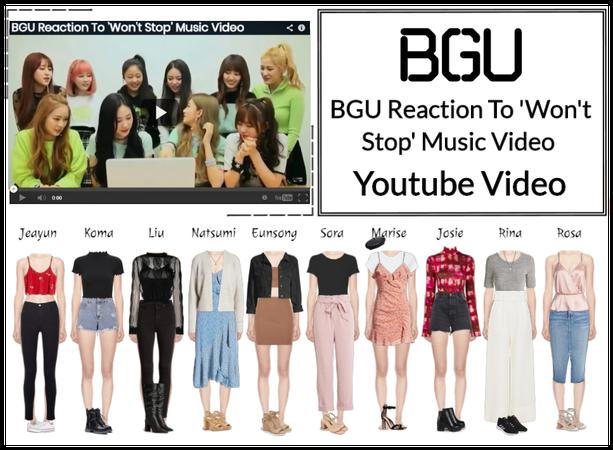 BGU 'Won't Stop' Reaction Youtube Video