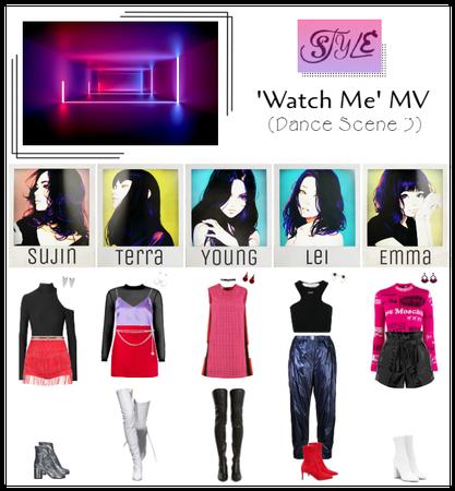 Watch Me MV (Dance Scene 3)