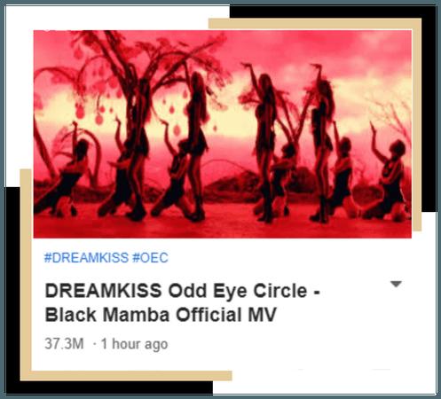 DREAMKISS OEC [Black Mamba] Official MV 201127