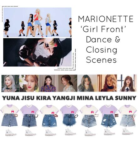 {MARIONETTE} 'Girl Front' M/V Dance & Closing Scene