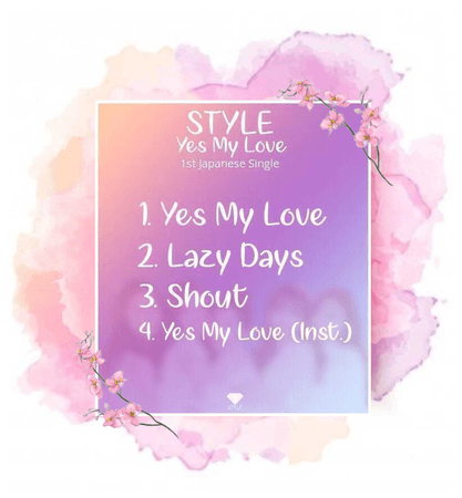 STYLE 'Yes My Love' Tracklist
