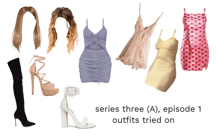 series three (A), episode 1 outfits tried on