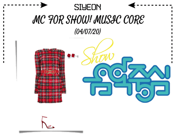 *CWK* | SIYEON | MC FOR SHOW! MUSIC CORE