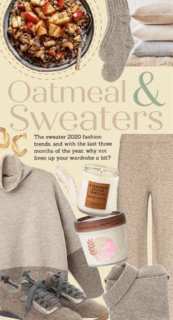 Oatmeal & sweaters