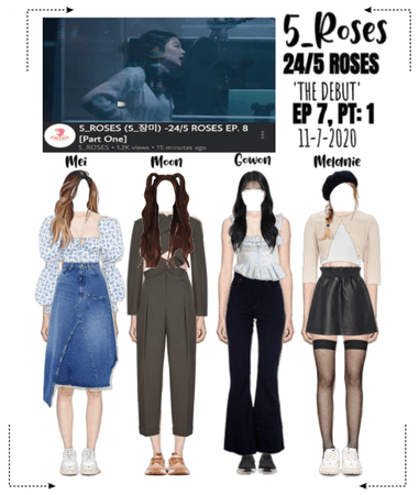 5ROSES-24/5ROSES EP 8 Pt: 1 [THE DEBUT]