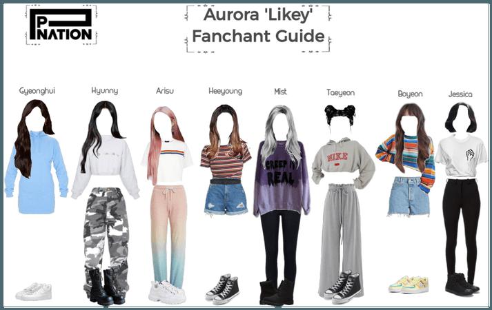Aurora 'Likey' Fanchant Guide