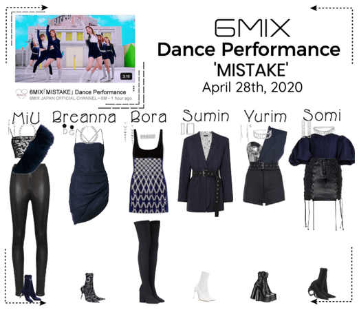 《6mix》'MISTAKE' Dance Performance