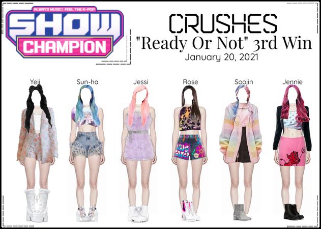Crushes (호감) ❝ℝ𝕖𝕒𝕕𝕪 𝕆𝕣 ℕ𝕠𝕥❞ 3rd Win