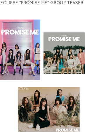 "ECLIPSE ""PROMISE ME"" GROUP TEASER"