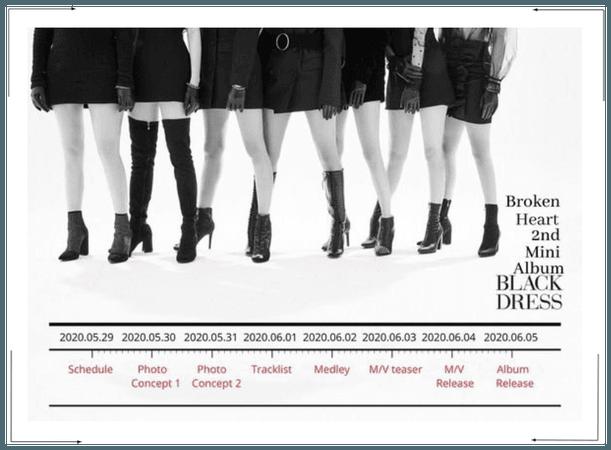 Broken Heart 'Black Dress' Comeback Schedule