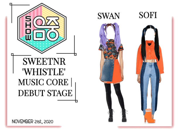 ~SWTNR~ 'WHISTLE' | MUSIC CORE | DEBUT STAGE