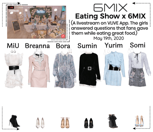 《6mix》Eating SHow x 6MIX On Vapp Livestream