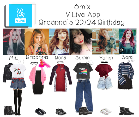 《6mix》V Live App: Breanna's 23/24 Birthday
