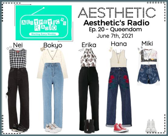 AESTHETIC (미적) [AESTHETIC'S RADIO] EP. 20