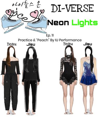 DI-VERSE Beau & Neon Lights Jisu IDOLS ON ICE Ep. 11