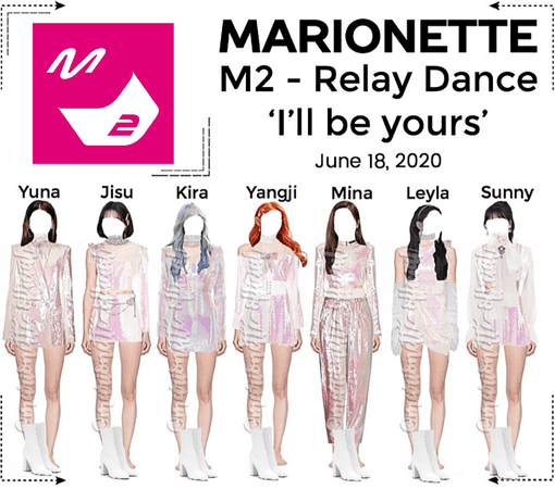 MARIONETTE (마리오네트) M2 YouTube Video - Relay Dance