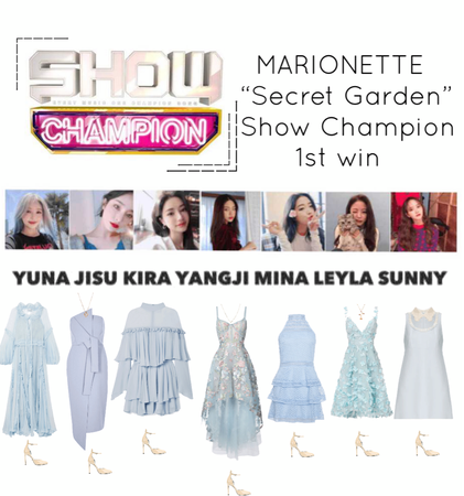 "{MARIONETTE} Show Champion ""Secret Garden"" 1st win"