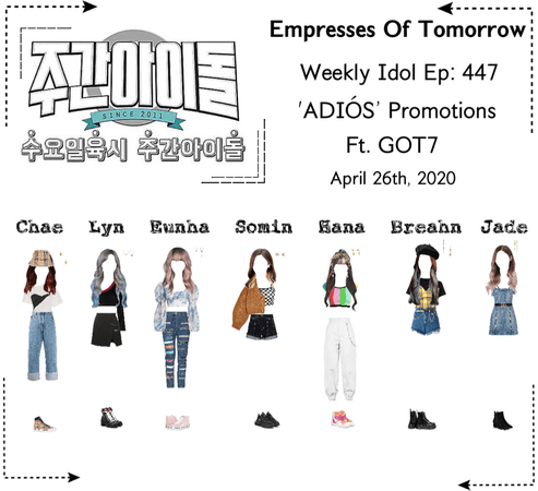 EOT | Weekly Idol: 'ADIÓS' Promotions Ft. Got7