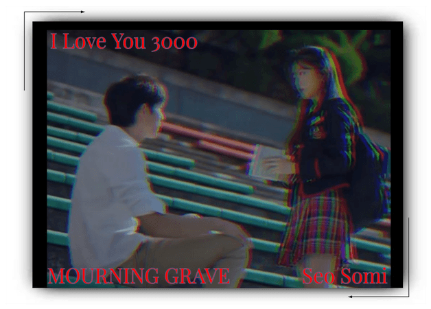 Somi-I Love You 3000 (Mourning Grave OST)
