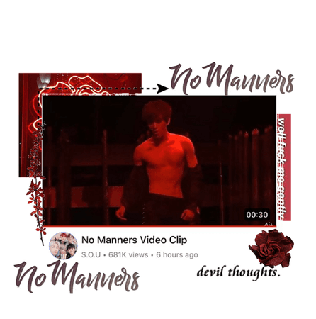 No Manners video clip