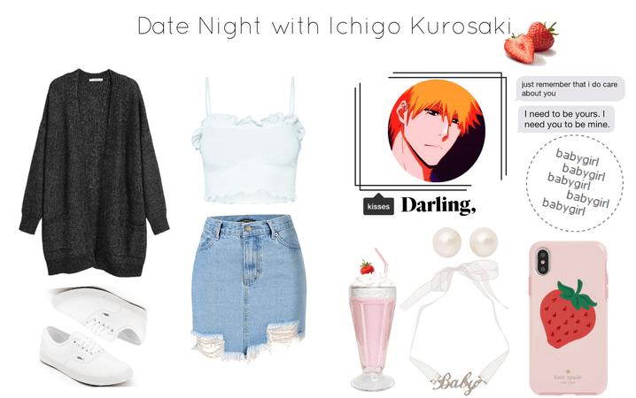Date Night w/ Ichigo Kurosaki