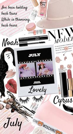 July-Noah Cyrus