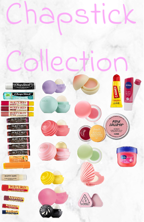 chapstick collection