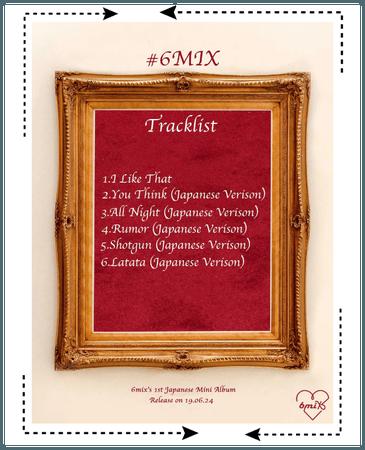 《6mix》#6MIX Tracklist
