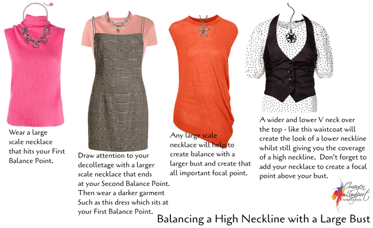 balancing a high neckline with large bust
