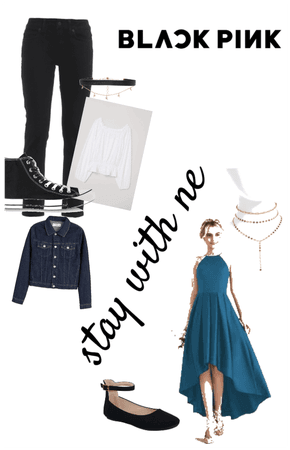 Stay with me blackpink(me outfit)