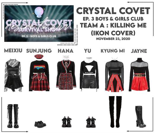 Crystal Covet (크리스탈 탐하다) Ep. 3 | Team A Stage