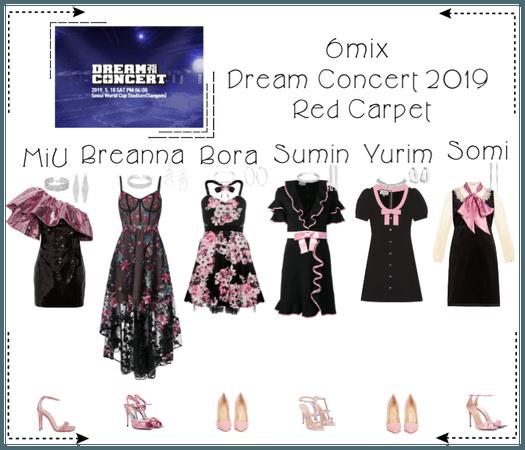 《6mix》Dream Concert 2019